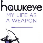 Hawkeye-My-Life-As-A-Weapon-cover